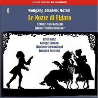 Mozart: Le nozze di Figaro [The Marriage of Figaro] (1950), Volume 1 — Вольфганг Амадей Моцарт, Wiener Philharmoniker, Герберт фон Караян, Erich Kunz, Chor Der Wiener Staatsoper, George London, Irmgard Seefried