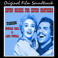 Seven Brides For Seven Brothers — Jane Powell, Adolph Deutsch