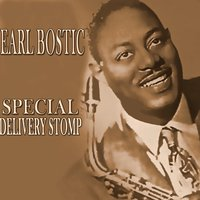 Special Delivery Stomp — Earl Bostic