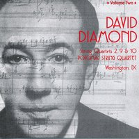 David Diamond: Complete String Quartets, Vol. 2 — David Diamond, Potomoc String Quartet