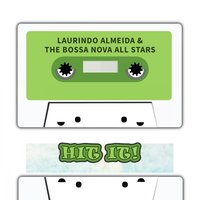 Hit It — Laurindo Almeida & The Bossa Nova All Stars