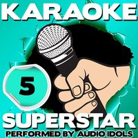 Karaoke Superstar, Vol. 5 — Audio Idols