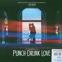 Punch-Drunk Love (Music from the Motion Picture Soundtrack) — Punch-Drunk Love