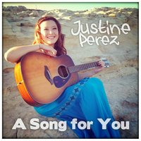 A Song for You — Justine Perez