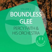 Boundless Glee — Percy Faith & His Orchestra