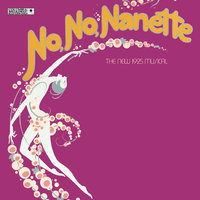 «No, No, Nanette» — Jack Gilford, Ruby Keeler, Helen Gallagher, Patsy Kelly, New Broadway Cast of No, No, Nanette (1971)
