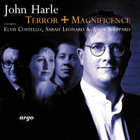 Harle: Terror and Magnificence — Elvis Costello, Andy Sheppard, John Harle, Sarah Leonard