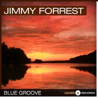 Blue Groove — Jimmy Forrest
