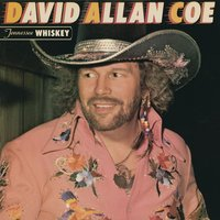 Tennessee Whiskey — David Allan Coe