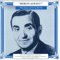 The Songs Of Irving Berlin — сборник