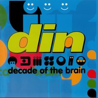 Decade of the Brain — Din