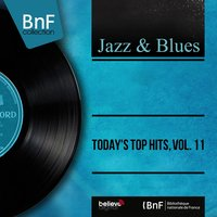 Today's Top Hits, Vol. 11 — сборник