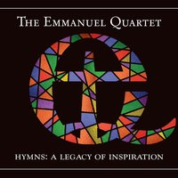 Hymns: A Legacy of Inspiration — The Emmanuel Quartet