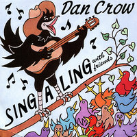 Sing-a-Ling with Friends — Dan Crow