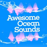 Awesome Ocean Sounds — Outside Broadcast Recordings