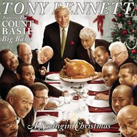 A Swingin' Christmas Featuring The Count Basie Big Band — Tony Bennett, Irving Berlin