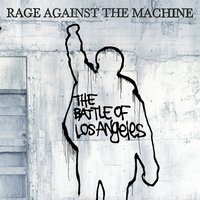 The Battle Of Los Angeles — Rage Against The Machine