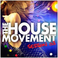 The House Movement Session 03 — сборник