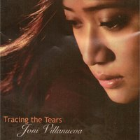 Tracing the Tears — Joni Villanueva