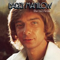 This One's For You — Barry Manilow