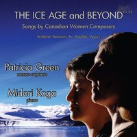 The Ice Age and Beyond — Patricia Green
