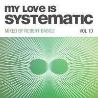 My Love Is Systematic, Vol. 10 — сборник