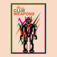 Club Session Pres. Club Weapons — сборник
