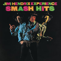 Smash Hits — The Jimi Hendrix Experience