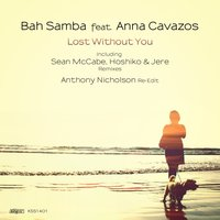 Lost Without You — Bah Samba