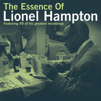Essence Of Lionel Hampton — Lionel Hampton