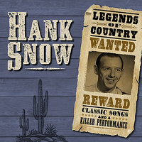 Legends Of Country — Hank Snow