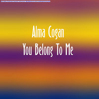 You Belong To Me — Alma Cogan