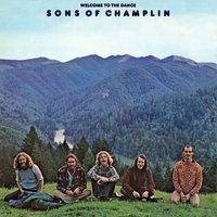 Welcome to the Dance — The Sons Of Champlin