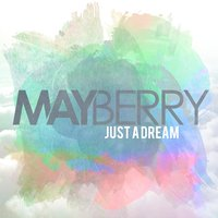 Just a Dream EP — Mayberry