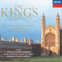 The King's Collection — The Choir Of King's College, Cambridge, Stephen Cleobury