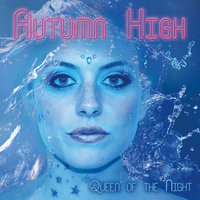 Queen of the Night — Autumn High