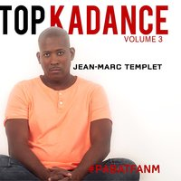 Top kadance, vol. 3 — Jean-Marc Templet