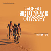 The Great Human Odyssey — Darren Fung