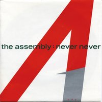 Never Never — The Assembly