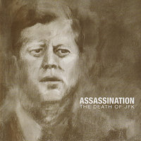 The Death Of JFK — Assassination