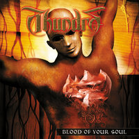 Blood Of Your Soul — Thundra