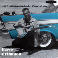 1957 Chevrolet Bel Air — Dave Crimmen