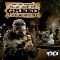 Messy Marv Presents: Up All Night Hustlin-Definition Of Greed Vol.1 — сборник
