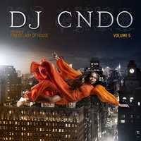 DJ CNDO Presents: Finest Lady of House, Vol. 5 — сборник