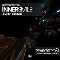 Sweets Factory/ Shake the Ground — Inner Smile