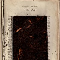 The Con — Tegan & Sara