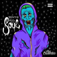 How to Sell Your Soul — Lox Chatterbox