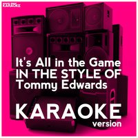 It's All in the Game (In the Style of Tommy Edwards) - Single — Ameritz Digital Karaoke