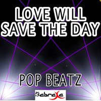 Love Will Save the Day - Tribute to Boyzone — Pop beatz