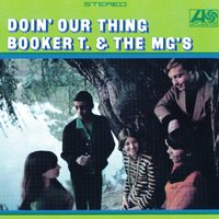 Doin' Our Thing — Booker T. & The MG's